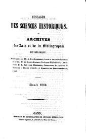 Messager des sciences historiques: ou Archives des arts et de la bibliographie de Belgique