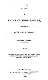 Lives of Eminent Individuals Celebrated in American History: In Three Volumes ...