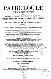 Patrologiae latina cursus completus ... series prima: Volume 77