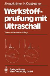 Werkstoffprüfung mit Ultraschall: Ausgabe 4