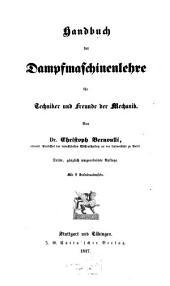 Handbuch der Dampfmaschinenlehre für Techniker und Freunde der Mechanik