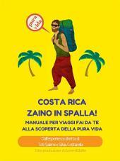 Costa Rica zaino in spalla!