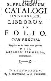 Supplementum catalogi universalis, librorum in folio cum pretiis: Volume 3