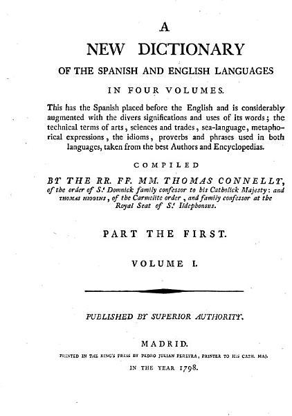 Diccionario nuevo de las dos lenguas espa  ola e inglesa en quatro tomos  Esta parte tiene el castellano antes del Ingl  s