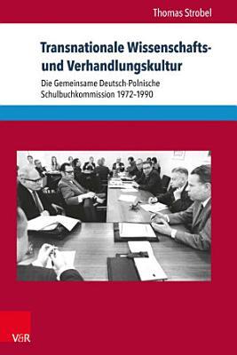 Transnationale Wissenschafts  und Verhandlungskultur PDF