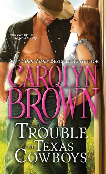 Download The Trouble with Texas Cowboys Book