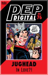 Pep Digital Vol. 076: Jughead in LOVE?!