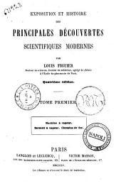 Exposition et histoire des principales découvertes scientifiques modernes Louis Figuier: Machine à vapeur; Bateaux à vapeur; Chemins de fer, Volume1