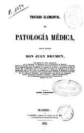 Tratado elemental de patología médica: Volumen 1