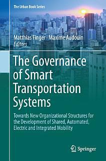 The Governance of Smart Transportation Systems