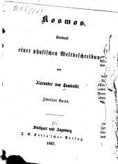 Kosmos; Entwurf Einer Physischen Weltbeschreibung: Volume 2