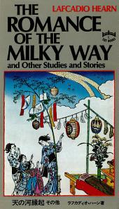 Romance of the Milky Way: and Other Studies and Stories