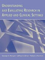 Understanding and Evaluating Research in Applied and Clinical Settings PDF