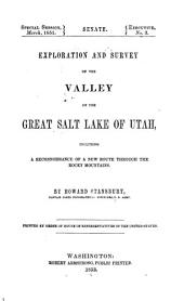 Exploration and survey of the valley of the Great Salt Lake of Utah: including a reconnoissance of a new route through the Rocky Mountains, Volume 1