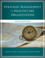 The Strategic Management of Health Care Organizations PDF