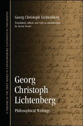Georg Christoph Lichtenberg: Philosophical Writings
