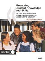 PISA Measuring Student Knowledge and Skills The PISA 2000 Assessment of Reading  Mathematical and Scientific Literacy PDF