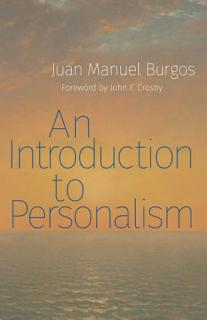 An Introduction to Personalism Book