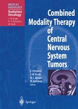 Combined Modality Therapy of Central Nervous System Tumors PDF