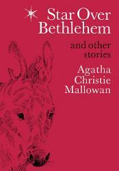 Star Over Bethlehem: Christmas Stories and Poems