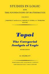 Topoi: The Categorial Analysis of Logic, Edition 2