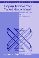Language Education Policy  The Arab Minority in Israel PDF