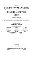 The International Journal of Psycho-analysis: Volume 3
