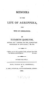 Memoirs of the life of Agrippina: the wife of Germanicus, Volume 1