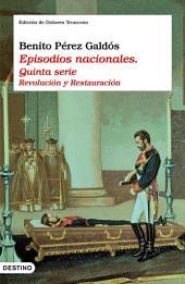 Episodios nacionales. Quinta serie: Revolución y Restauración