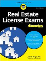 Real Estate License Exams For Dummies  with 4 Practice Tests PDF