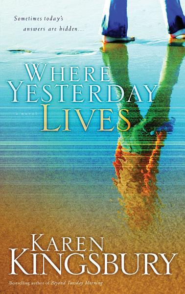 Download Where Yesterday Lives Book