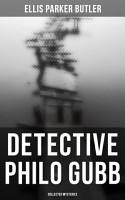 Detective Philo Gubb  Collected Mysteries PDF