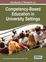 Handbook of Research on Competency Based Education in University Settings PDF