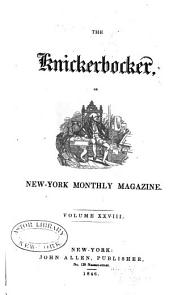 The Knickerbocker: Or, New-York Monthly Magazine, Volume 28