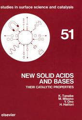 New Solid Acids and Bases: Their Catalytic Properties