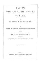 Blair's Chronological and Historical Tables, from the Creation to the present time: with additions and corrections from the most authentic writers; including the computation of St. Paul, as connecting the period from the Exode to the Temple. Edited by John Sharpe