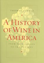 A History of Wine in America, Volume 2