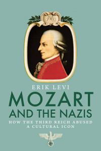 Mozart and the Nazis Book