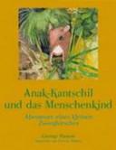Anak Kantschil und Das Menschenkind PDF