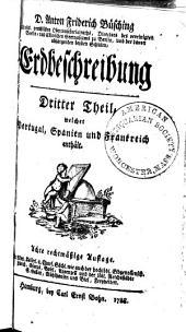 D. Anton Friedrich Büsching ... Erdbeschreibung: Band 3