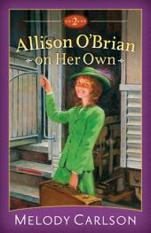 Allison O'Brian on Her Own :: Volume 2