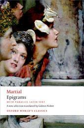 Epigrams: With parallel Latin text