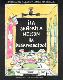 La Senorita Nelson Ha Desaparecido Miss Nelson Is Missing Book PDF