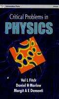 Critical Problems in Physics PDF