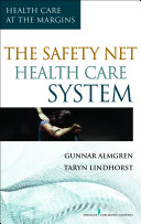 The Safety-Net Health Care System