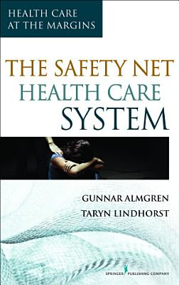 The Safety Net Health Care System PDF
