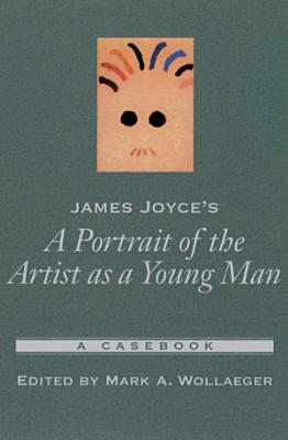 James Joyce s A Portrait of the Artist as a Young Man PDF