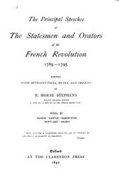 The Principal Speeches of the Statesmen and Orators of the French Revolution, 1789-1795: Volume 2