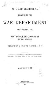 Acts and Resolutions Relating to the War Department Passed During the ... Congress, ... Session: Volume 21