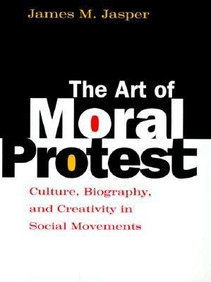 The Art of Moral Protest PDF